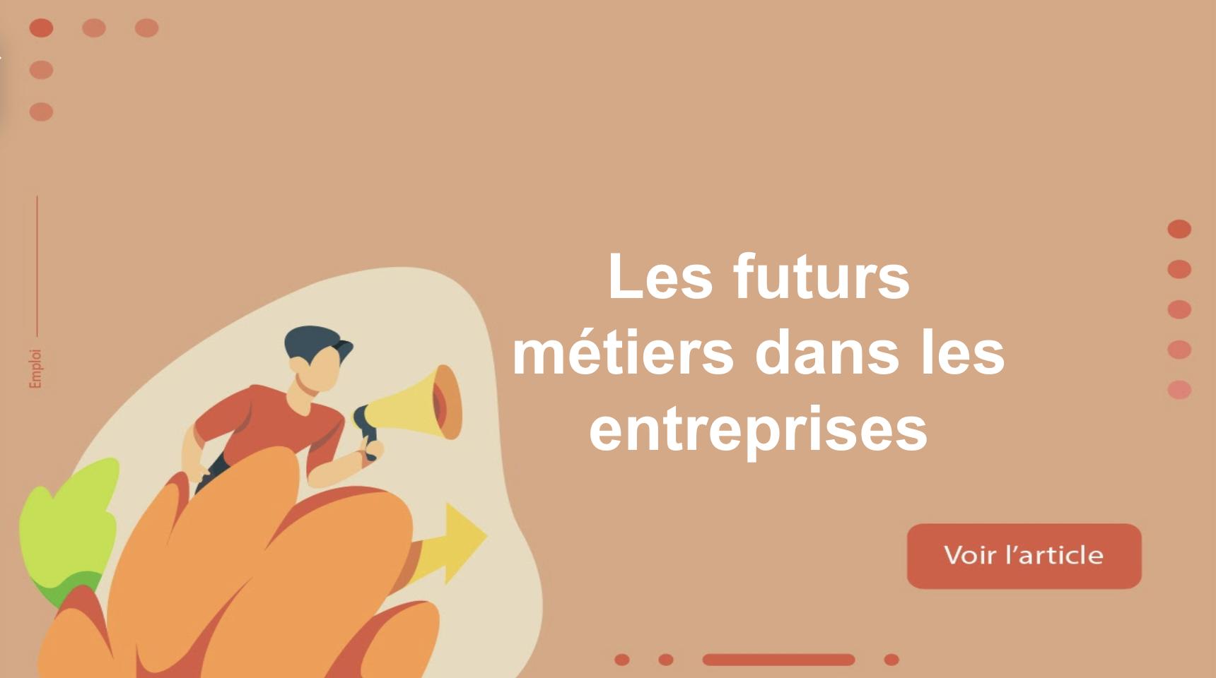 Les futurs métiers dans les entreprises